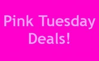 Pink Tuesday Deals